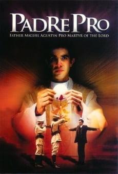 Ver película Padre Pro