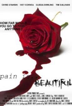 Pain Is Beautiful online