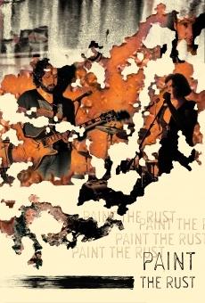 Ver película Paint the Rust