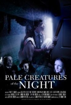 Pale Creatures of the Night