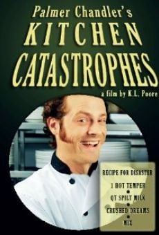 Película: Palmer Chandler's Kitchen Catastrophes