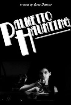 Palmetto Haunting online streaming