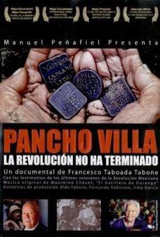 Ver película Pancho Villa, La Revolución no ha terminado