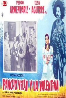 Ver película Pancho Villa y la Valentina
