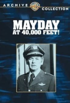 Mayday at 40,000 Feet! on-line gratuito