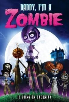 Ver película Papá, soy una zombi