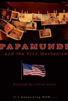 Ver película Papamundi and the 9/11 Mechanism