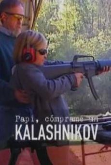 Ver película Papi, cómprame un Kalashnikov