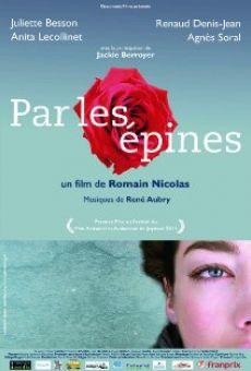 Ver película Par les épines