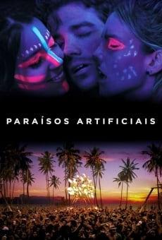 Paraísos Artificiais on-line gratuito