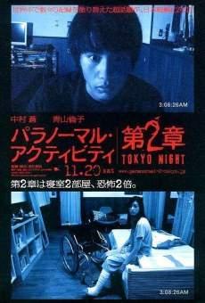 Paranômaru akutibiti dai-2-shou: Tokyo night on-line gratuito