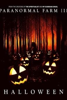 Ver película Paranormal Farm 3: Halloween