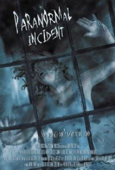 Paranormal Incident online streaming