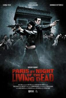 Paris by Night of the Living Dead online streaming
