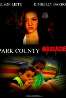 Park County Massacre on-line gratuito