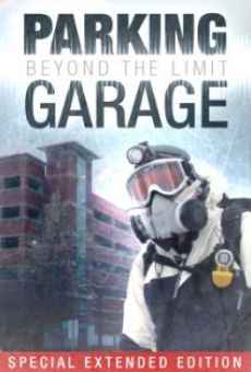 Parking Garage: Beyond the Limit online kostenlos