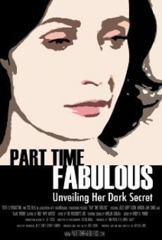 Película: Part Time Fabulous