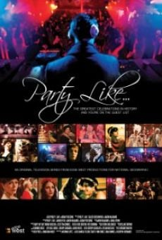 Película: Party Like the Queen of France