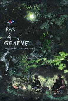 Watch Pas á Genéve online stream
