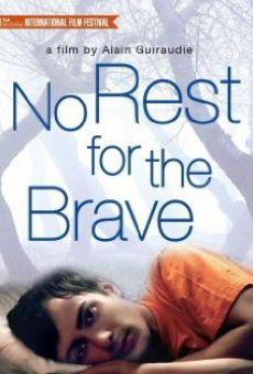 Pas de repos pour les braves gratis