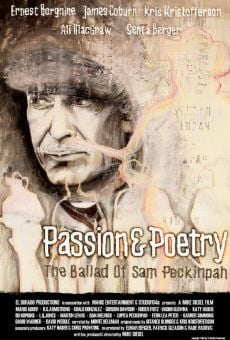 Passion & Poetry: The Ballad of Sam Peckinpah en ligne gratuit