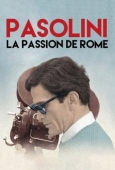 Pasolini, La passion de Rome online