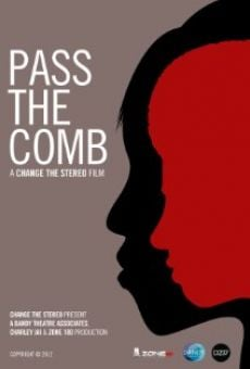 Watch Pass the Comb online stream