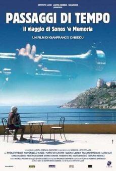Ver película Passaggi di tempo: Il viaggio di sonos 'e memoria