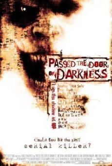 Película: Passed the Door of Darkness