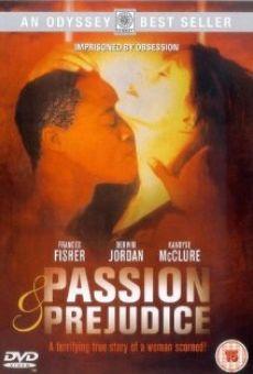 Passion et préjudice