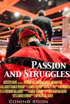 Watch Passion and Struggles online stream