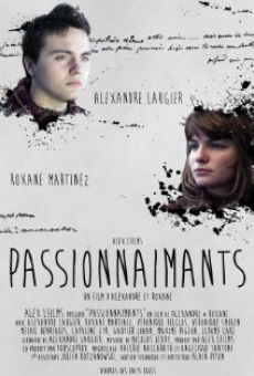 Watch Passionnaimants online stream
