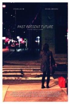 Película: Past Present Future