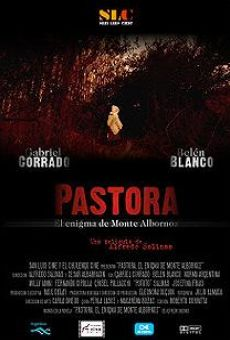 Pastora, el enigma del Monte Albornoz on-line gratuito