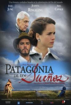 Patagonia de los sueños online free