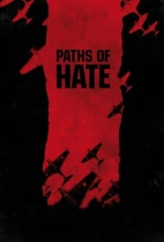 Paths of Hate online streaming