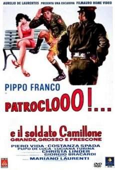 Ver película Patroclooo!... E il soldato Camillone, grande, grosso e frescone