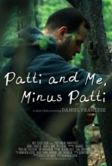 Patti and Me, Minus Patti online free