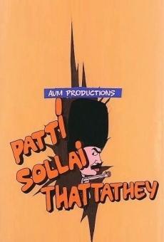 Ver película Patti Sollai Thattathe