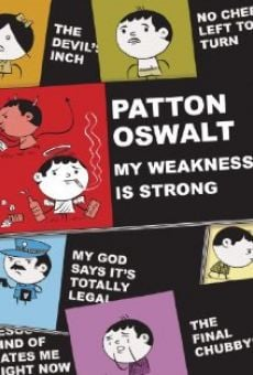 Patton Oswalt: My Weakness Is Strong on-line gratuito