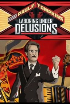 Ver película Paul F. Tompkins: Laboring Under Delusions