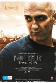 Ver película Paul Kelly - Stories of Me