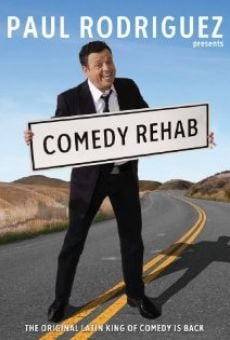 Película: Paul Rodriguez & Friends: Comedy Rehab