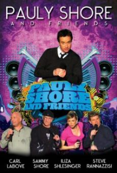 Película: Pauly Shore & Friends