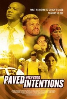 Película: Paved with Good Intentions