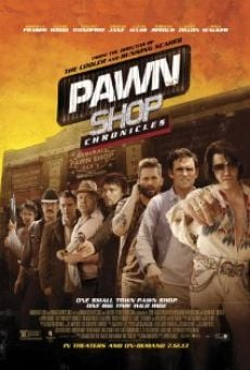 Watch Pawn Shop Chronicles online stream