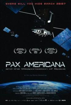 Ver película Pax Americana y la conquista militar del espacio