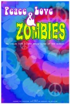 Peace, Love & Zombies