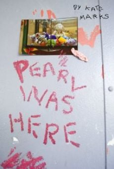 Pearl Was Here