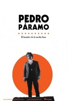 Ver película Pedro Páramo - El hombre de la media luna
